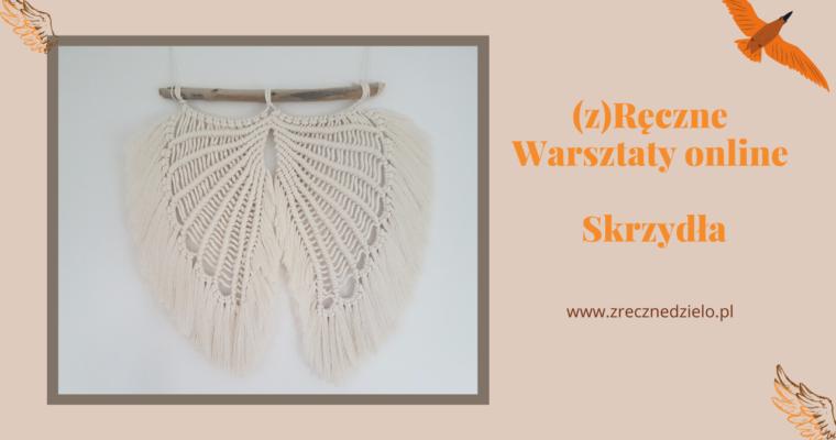 Makramowe skrzydła – (z)ręczne warsztaty online